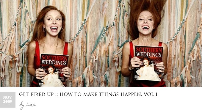 GET FIRED UP -HOW TO MAKE THINGS HAPPEN VOL I Lara Casey