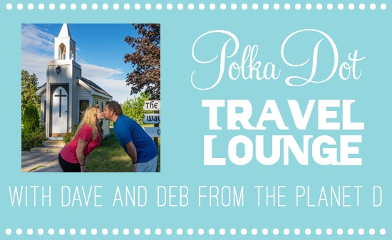 Polka Dot Travel Lounge With Dave And Deb From The Planet D
