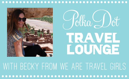 Polka Dot Travel Lounge With Becky From We Are Travel Girls